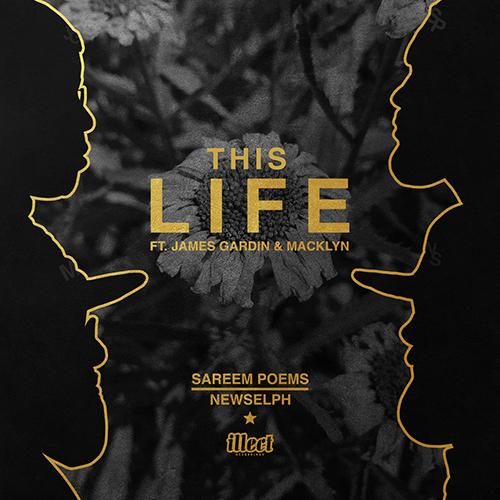 """""""This Life"""" e' il nuovo singolo di Sareem Poems e Newselph"""