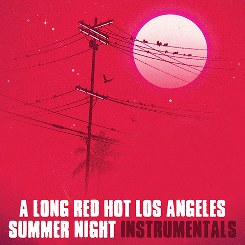 """A Long Red Hot Los Angeles Summer Night"" di Blu e Oh No e' fuori in versione strumentale"