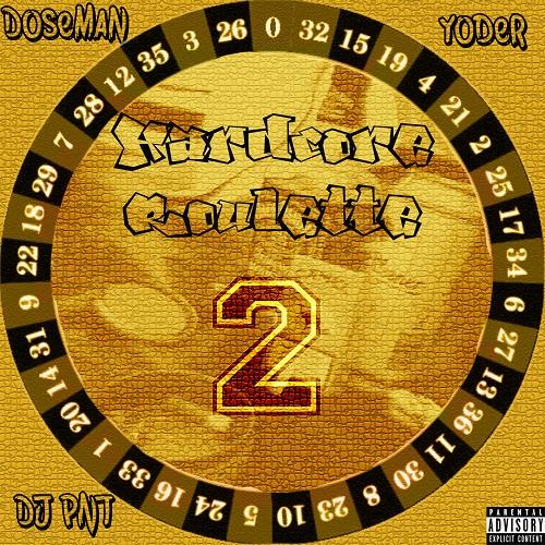 """""""Hardcore roulette 2"""" e' il nuovo disco di Doseman, Yoder e Dj Pnt"""