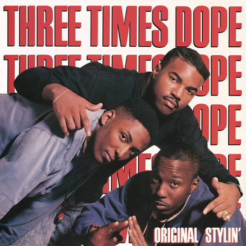 Three Times Dope – Original Stylin'