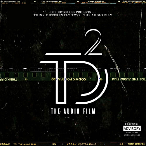 "Dreddy Kruger pubblica ""Think Differently Two :: The Audio Film"""