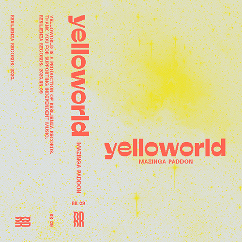 "Resilienza Records pubblica ""Yelloworld"" di Mazinga Paddon"