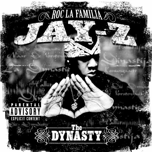 Jay-Z – The Dynasty Roc La Familia