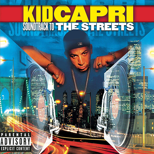 Kid Capri – Soundtrack To The Streets