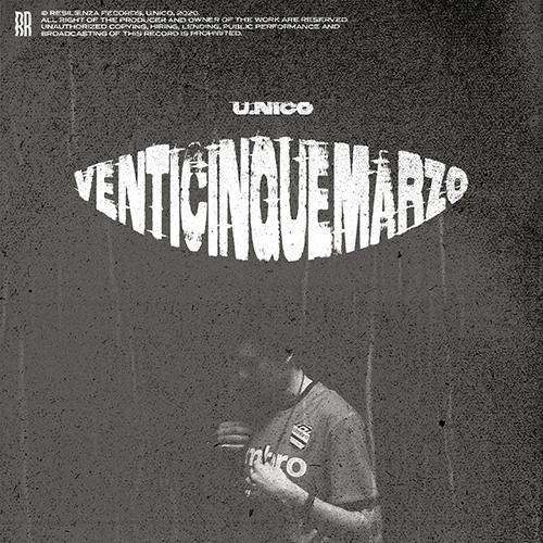 """Resilienza Records pubblica il video di """"25 marzo"""" di U.Nico"""