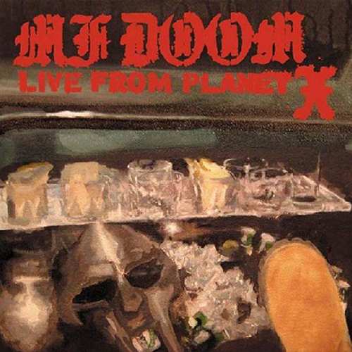 MF Doom – Live From Planet X