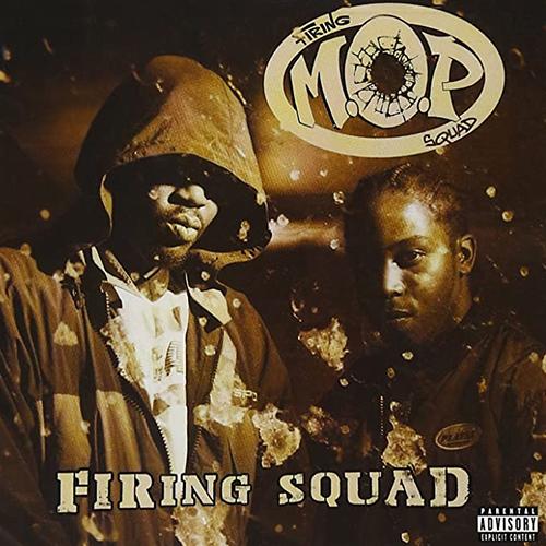 M.O.P. – Firing Squad