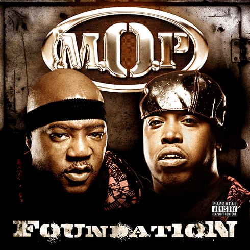 M.O.P. – Foundation