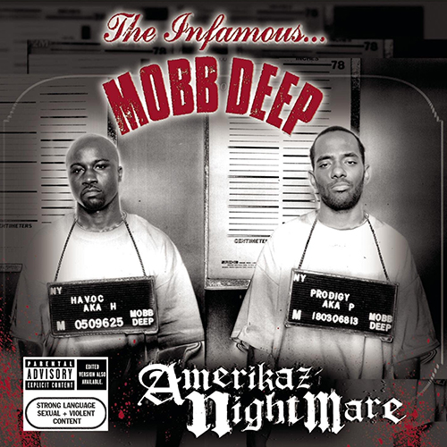 Mobb Deep – Amerikaz Nightmare