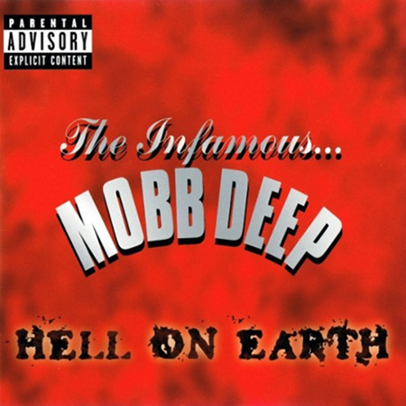Mobb Deep – Hell On Earth