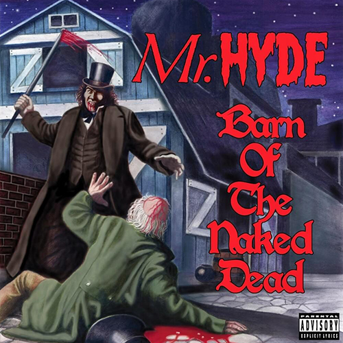 Mr. Hyde – Barn Of The Naked Dead
