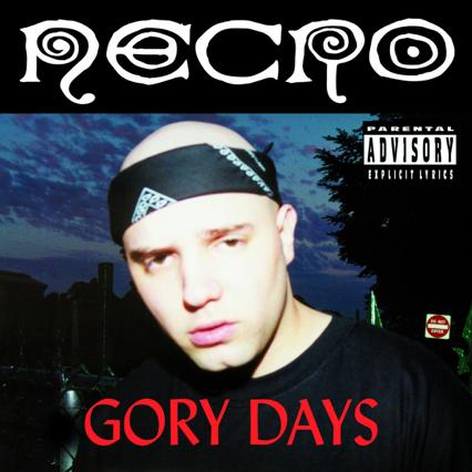 Necro – Gory Days