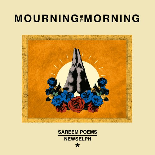 """Mourning The Morning"" e' il nuovo singolo di Sareem Poems e Newselph"