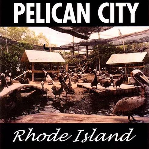 Pelican City – Rhode Island