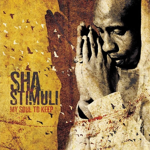 Sha Stimuli – My Soul To Keep