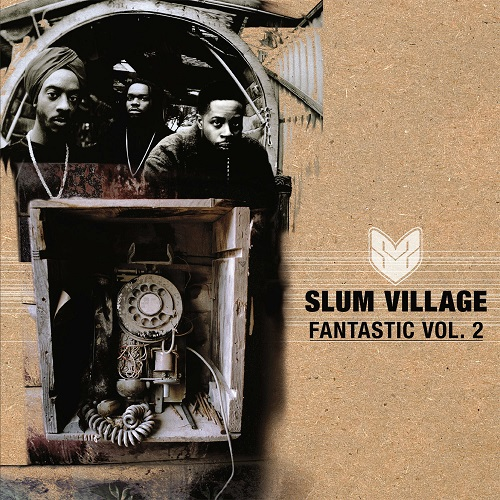 Slum Village – Fantastic Vol. 2