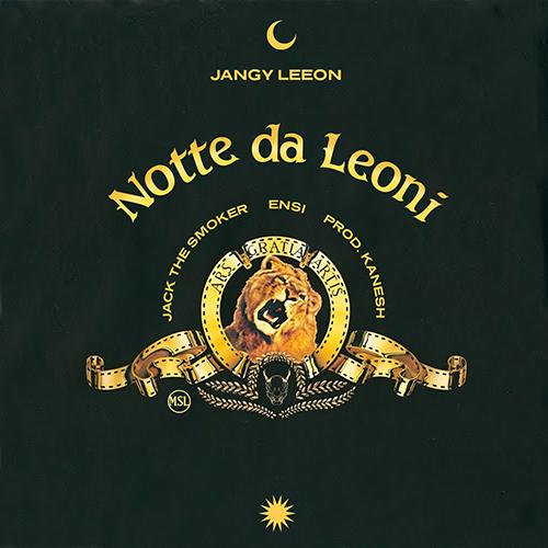 """""""Notte da leoni"""" anticipa il nuovo album di Jangy Leeon"""