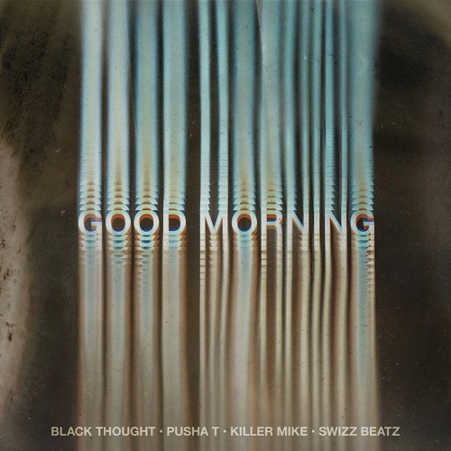 "Black Thought ospita Pusha T, Killer Mike e Swizz Beatz in ""Good Morning"""