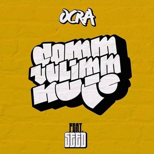 """""""Comm' vulimm' nuje"""" e' il nuovo singolo di Ocra"""