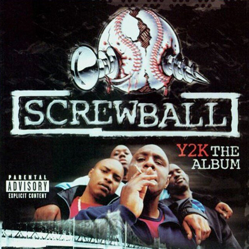 Screwball – Y2K The Album