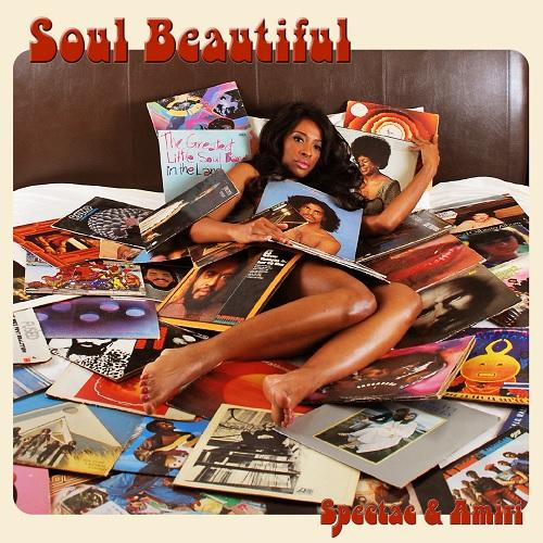 Spectac & Amiri – Soul Beautiful