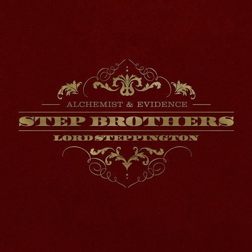 Step Brothers (The Alchemist & Evidence) – Lord Steppington