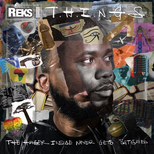"""""""T.H.I.N.G.S."""" e' il nuovo album di Reks"""