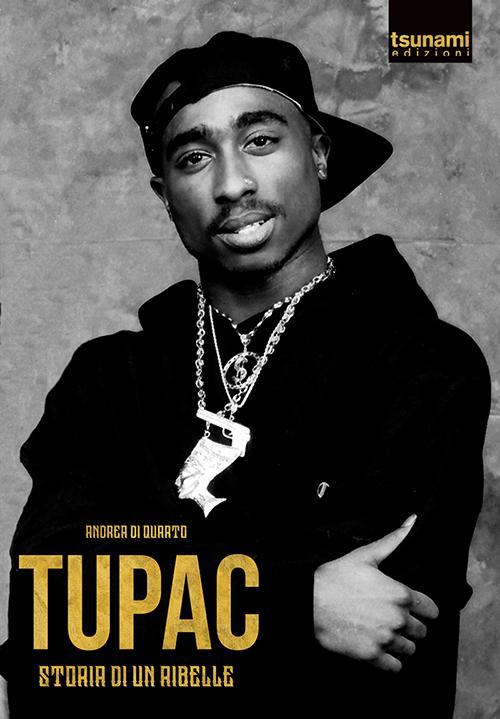 """Andrea di Quarto scrive """"Tupac – Storia di un ribelle"""""""