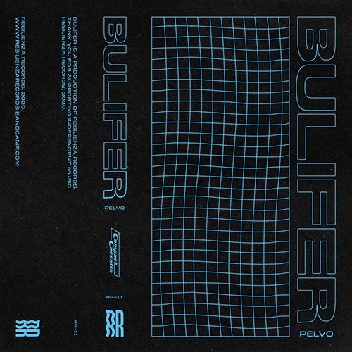"""Resilienza Records pubblica """"Bulifer"""" di Pelvo"""