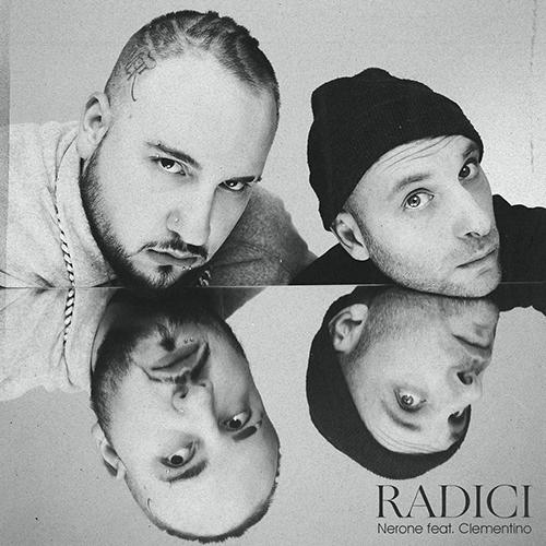 """Nerone collabora con Clementino in """"Radici"""""""
