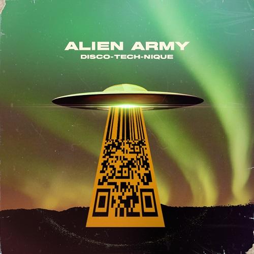 """Disco-Tech-Nique"""" e' il nuovo singolo degli Alien Army"""