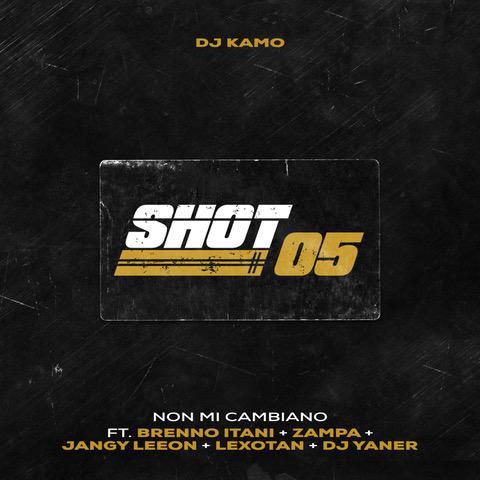 """Dj Kamo ospita Brenno Itani, Zampa, Jangy Leeon, Lexotan e Dj Yaner in """"Shot 05 (non mi cambiano)"""""""