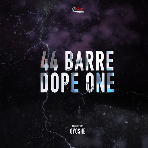 "Dope One pubblica ""44 barre"""
