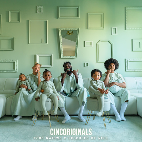 Tobe Nwigwe – CINCORIGINALS