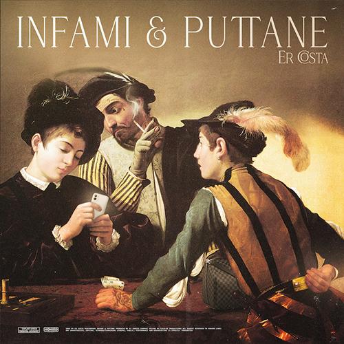 """""""Infami & puttane"""" e' il nuovo singolo di Er Costa"""