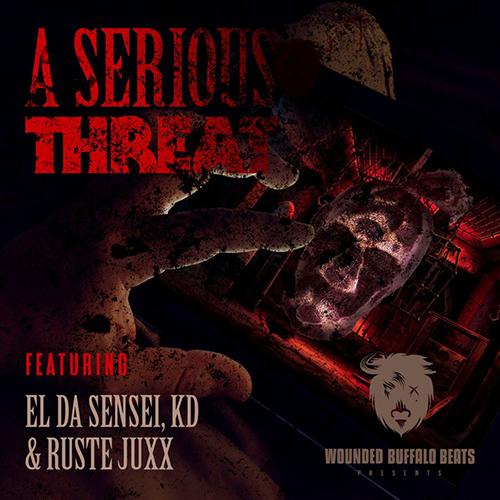 "Wounded Buffalo Beats ospita El Da Sensei, KD, Ruste Juxx e JabbaThaKut in ""A Serious Threat"""