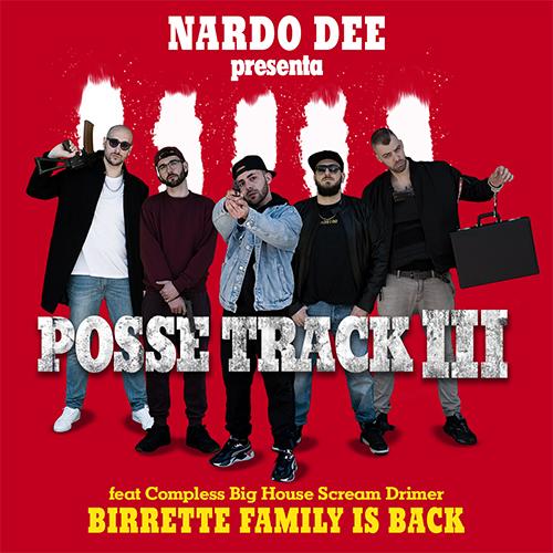 """La crew Birrette Family torna con """"Birrette possetrack 3"""""""