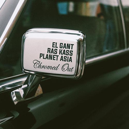 """""""Chromed Out"""" e' il nuovo singolo di El Gant con Ras Kass e Planet Asia"""
