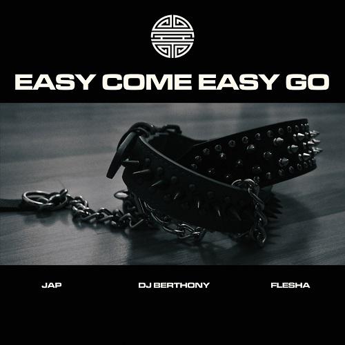 """""""Easy come, easy go"""" e' il nuovo singolo di Flesha & Jap"""
