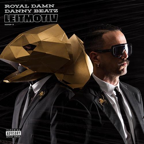 """""""Leit motiv"""" e' il nuovo disco di Royal Damn e Danny Beatz"""