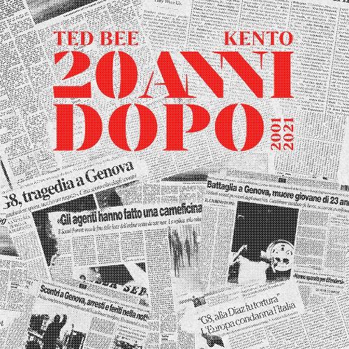 """""""20 anni dopo"""" e' il nuovo singolo di Ted Bee e Kento"""