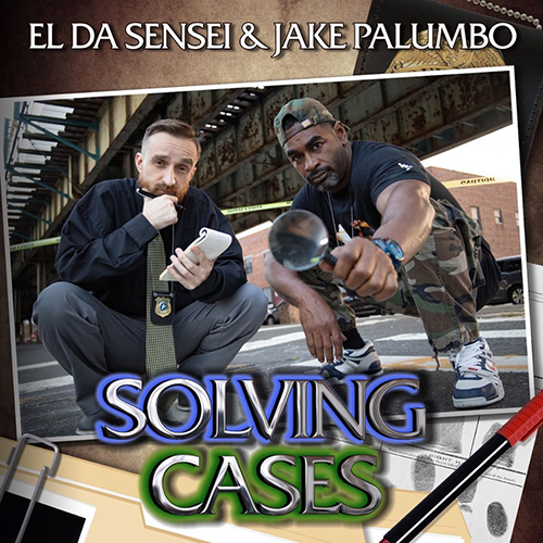 """""""Solving Cases"""" e' il nuovo disco di El Da Sensei e Jake Palumbo"""