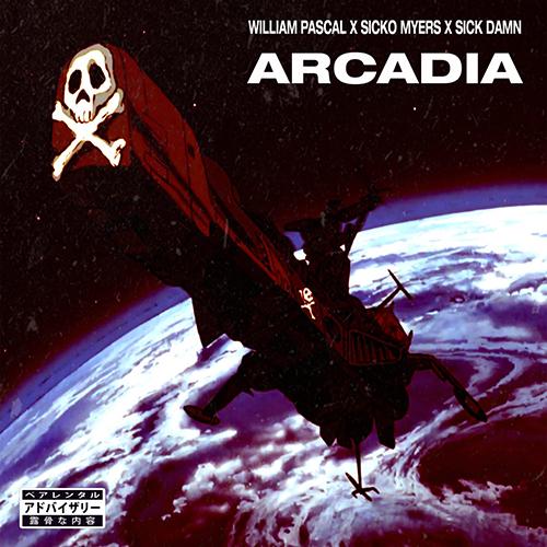 """William Pascal, Sicko Myers e Sick Damn pubblicano """"Arcadia"""""""