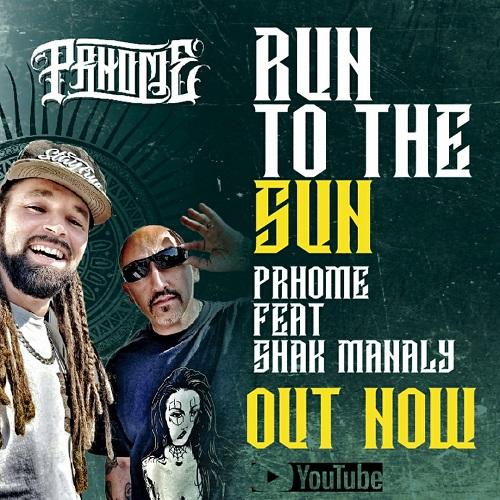 """""""Run to the sun"""" e' il nuovo video di Prhome"""