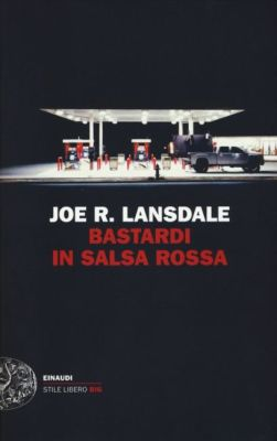 Bastardi In Salsa Rossa Lansdale