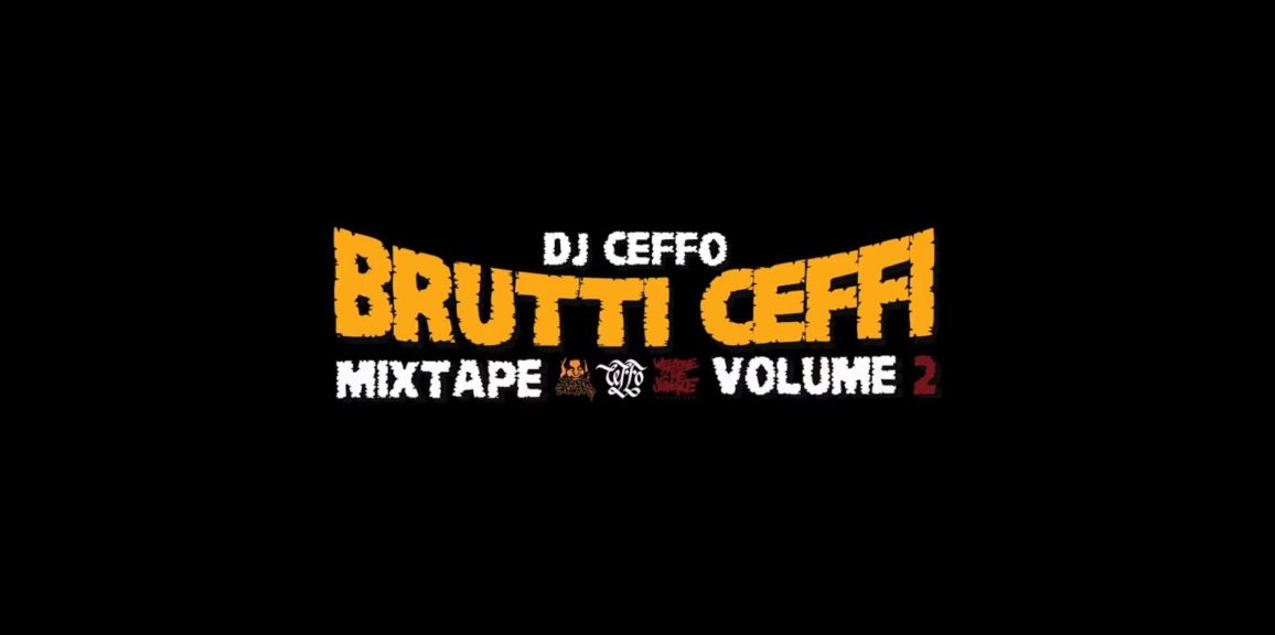 Brutti ceffi mixtape vol 2