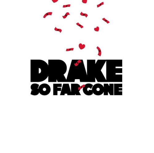 Drake :: So Far Gone EP :: Young Money Entertainment