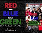 Bang Life Bidness – Red & Blue Makes Green Movie DISC 1