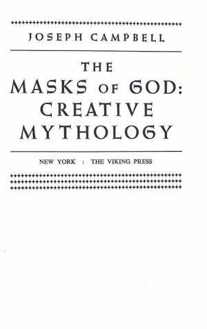 The Masks of God: Creative Mythology.