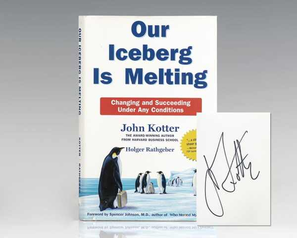 Our Iceberg Is Melting: Changing and Succeeding Under Any Conditions.